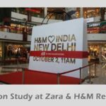 Observation Study at Zara H&M Retail Outlets