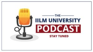 IILM University Podcast series