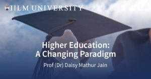 Higher Education A Changing Paradigm